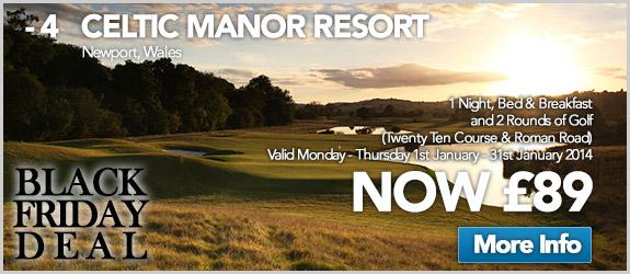 Celtic Manor Resort Now £89
